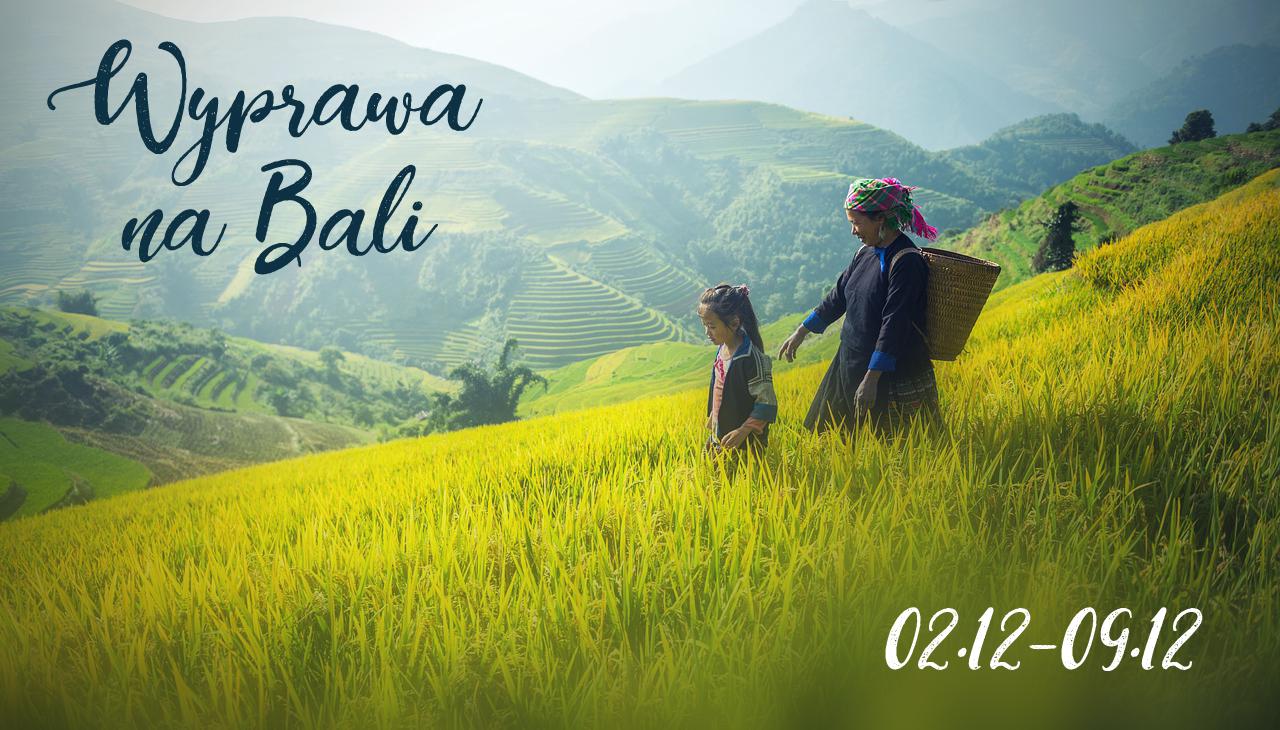 Wyprawa na Bali 02-09.12
